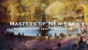 Manhattan at Christmas Video by Masters Of New York