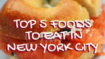 TOP 5 FOODS YOU HAVE TO EAT IN NYC