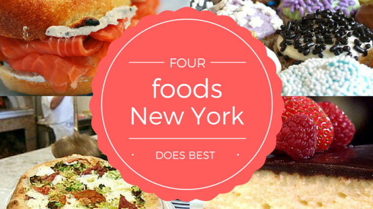 4 foods that new york does best