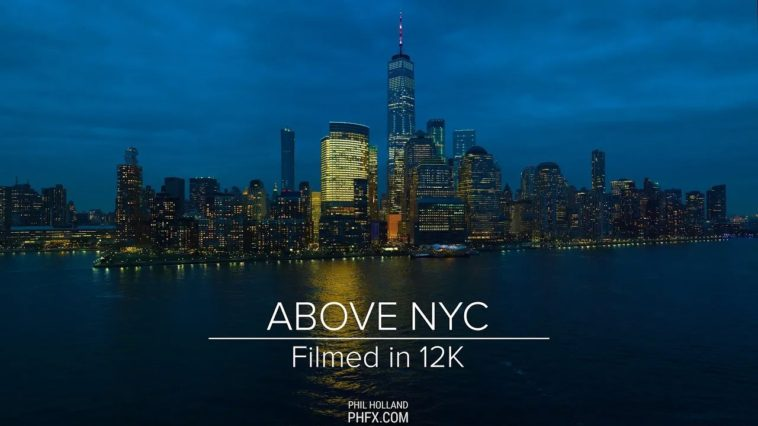 above nyc filmed in 12K